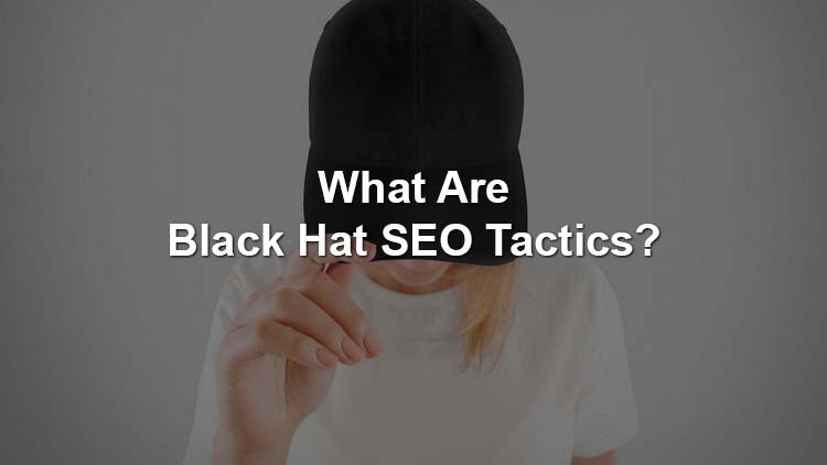 what are black hat seo tactics