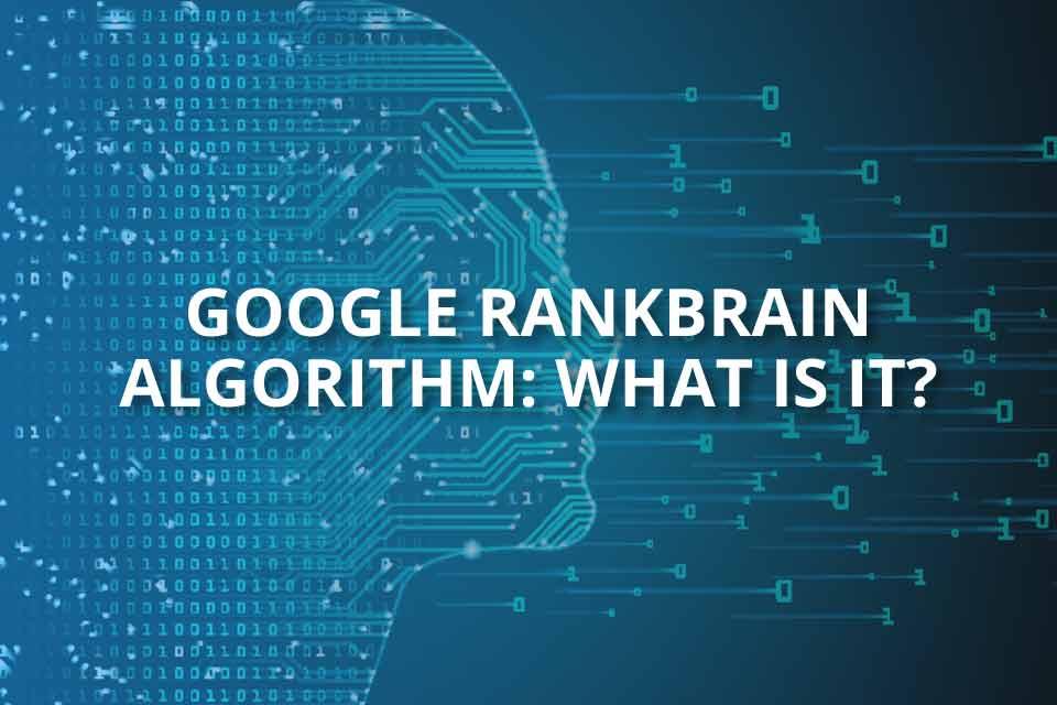 Google rankbrain algorithm what is it