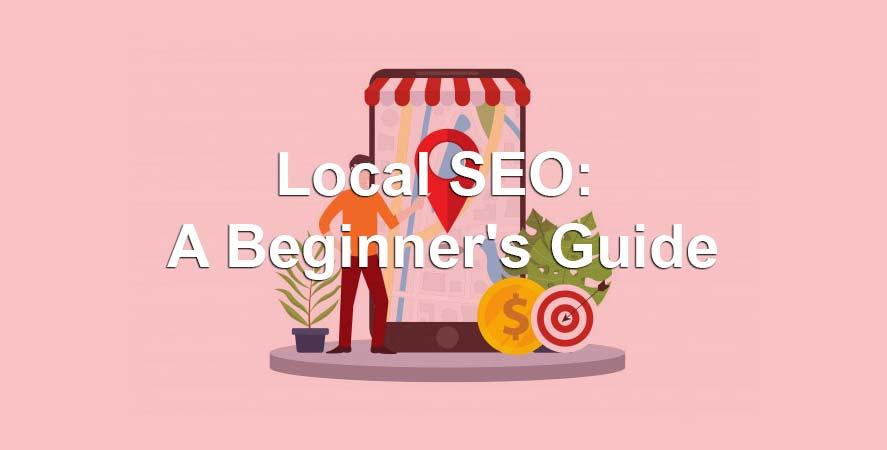 Local seo a beginners guide