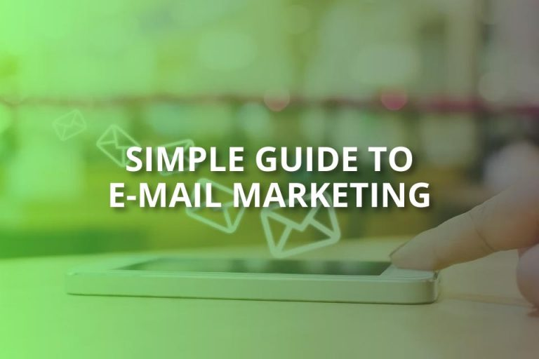 Simple Guide to E-mail Marketing (2020)