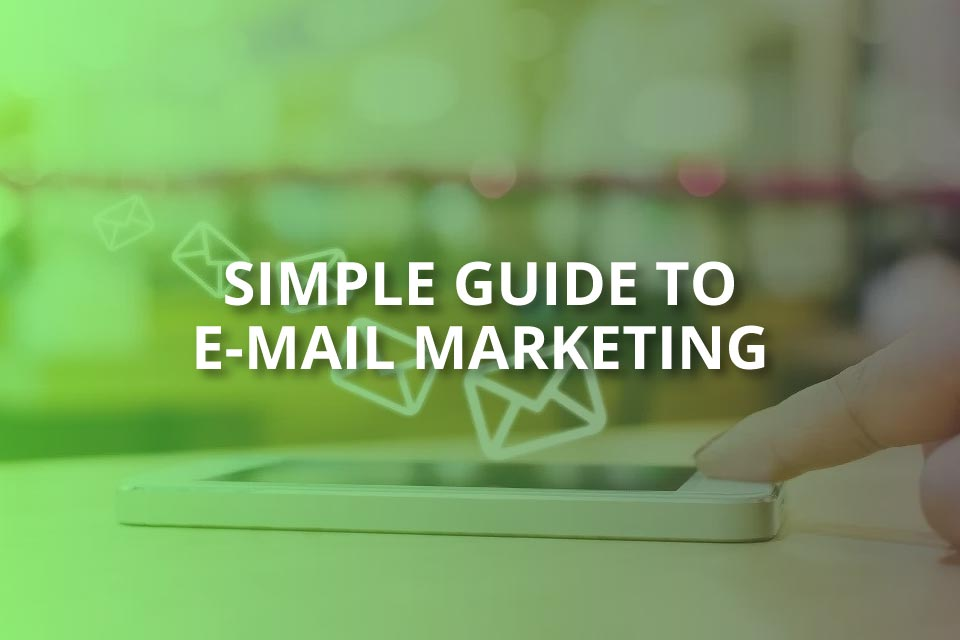 simple guide to email marketing